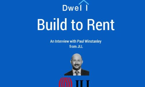 Build to Rent – An Interview with Paul Winstanley from JLL